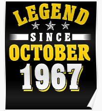 Legend Since October 1967 50th Birthday Gift T-Shirt Poster