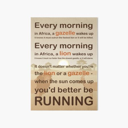 Lion or gazelle you would better be running full quote Art Board Print