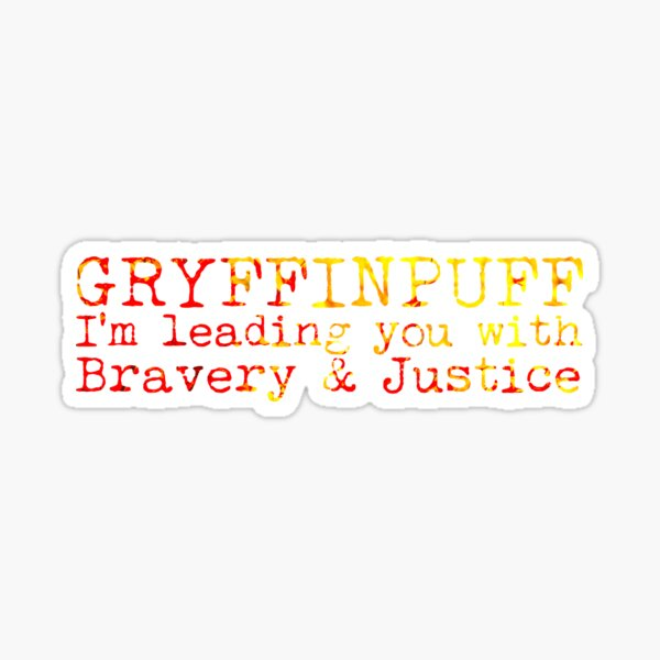 Gryffinpuff Quote Sticker