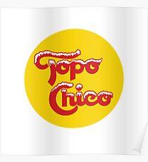 Topo Chico Poster