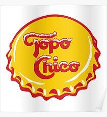 Topo Chico Tshirt sticker Poster