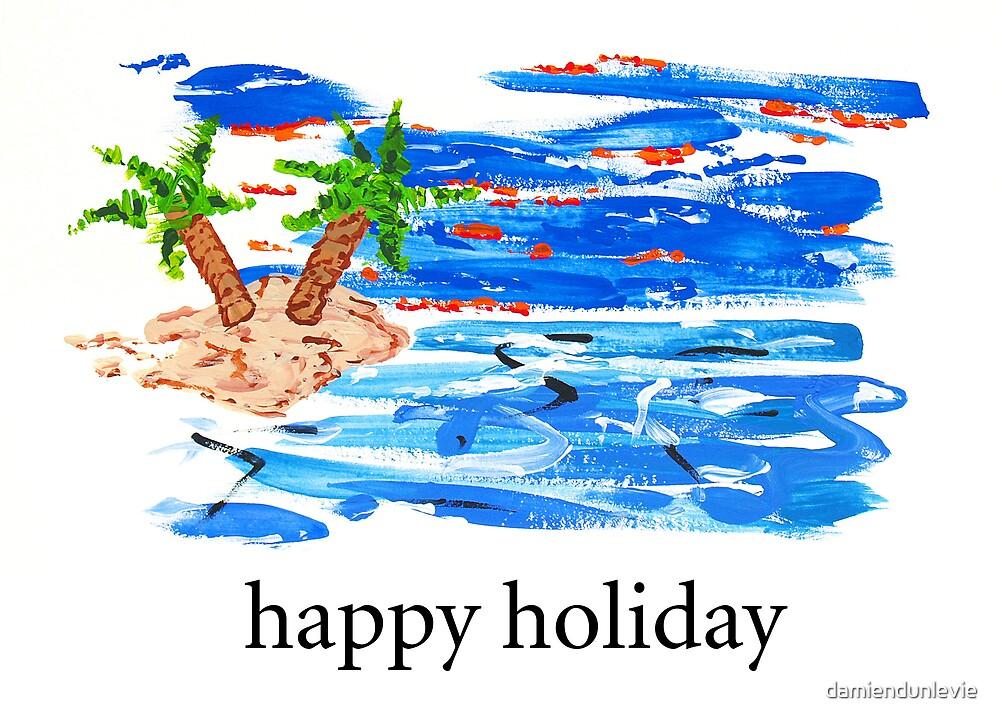 Happy holidays by damiendunlevie