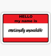 Emotionally Unavailable  Sticker