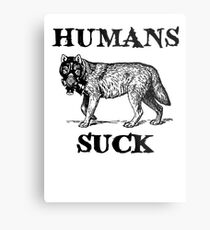 Humans Suck Metal Print