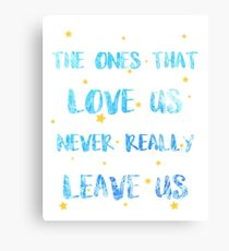 The ones than loves us Canvas Print