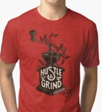 Hustle and Grind Tri-blend T-Shirt