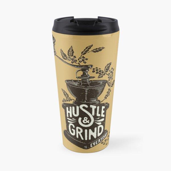 Hustle and Grind Travel Mug