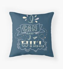 I Can And I Will Floor Pillow