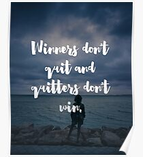Winners Don't Quit Quote Poster