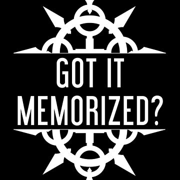 Got It Memorized? by CrownUnlimit