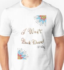 I Won't Back Down T-Shirt