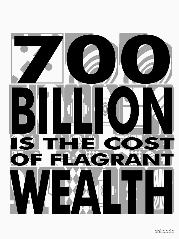 The cost of flagrant wealth by philbotic