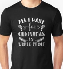 All I Want For Christmas Is World Peace Xmas Present T-Shirt