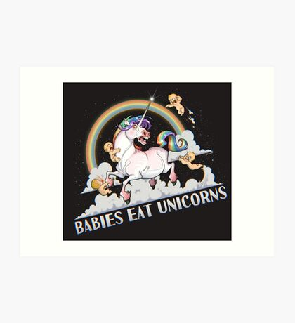 Babies eat Unicorns Art Print