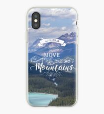 Faith can move mountains iPhone Case