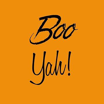Boo Yah ! by Kingdomoffire