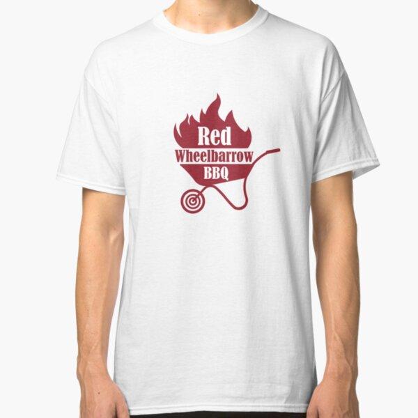 Red Wheelbarrow BBQ Classic T-Shirt