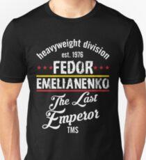 Fedor Emelianenko The Last Emperor Unisex T-Shirt