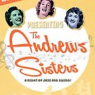 The Andrews Sisters by victorygdesigns