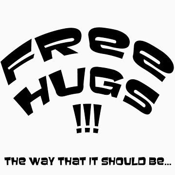 Free Hugs !!! the way it should be... by mikibish