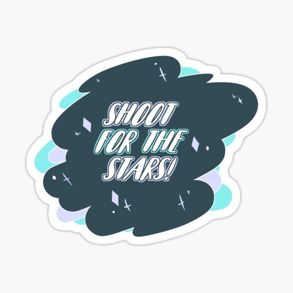 Shoot for the Stars! Sticker