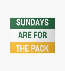 Sundays Are For The Pack Art Board