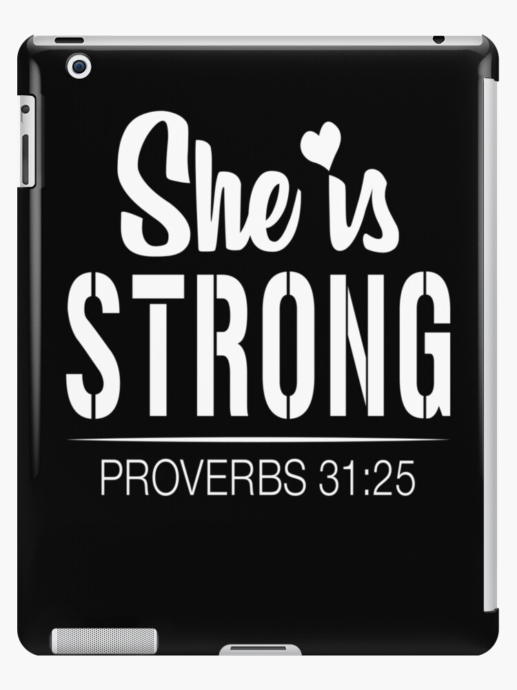 Good Christian Woman Quotes 79941 She Is Strong Proverbs 24 24 Bible