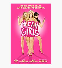 Mean Girls Photographic Print