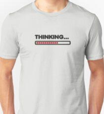 Thinking / Funny humor  Unisex T-Shirt