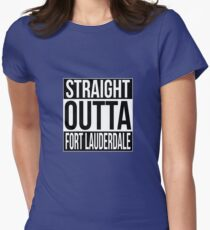 Straight Outta Fort Lauderdale Women's Fitted T-Shirt