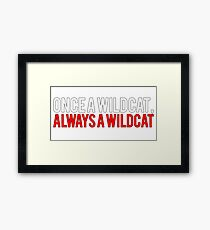 Once a Wildcat, Always a Wildcat Framed Print