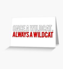 Once a Wildcat, Always a Wildcat Greeting Card