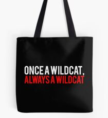 Once a Wildcat, Always a Wildcat Tote Bag