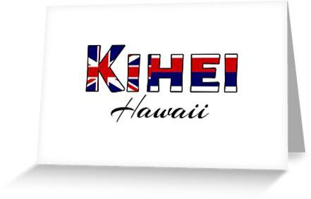 Kihei hawaii flag words greeting cards by artisticattitud redbubble kihei hawaii flag words by artisticattitud m4hsunfo
