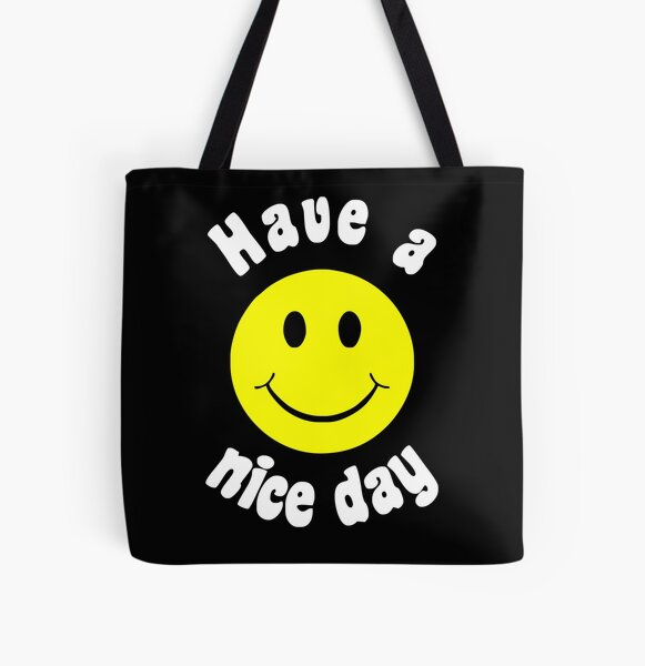 HAVE A NICE A DAY All Over Print Tote Bag