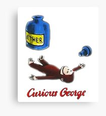 Curious George Breathes in Ether Canvas Print