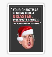 Christmas Disaster - Donald Trump Sticker