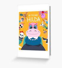 My Teacher Hilda Greeting Card