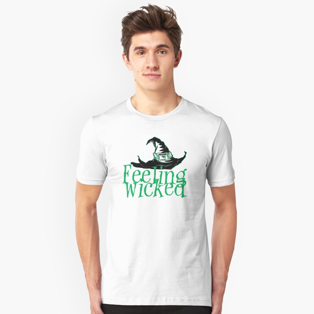 Feeling Wicked Unisex T-Shirt Front