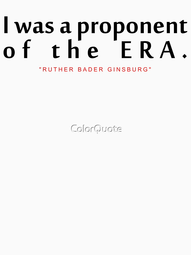 """I was a...""""Ruth Bader Ginsburg"""" Inspirational Quote by ColorQuote"""