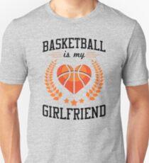 Basketball Is My Girlfriend (black) T-Shirt