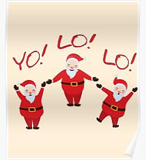 YOLO Santa Clause for Christmas Poster