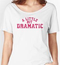 Regina George 'A Little Bit Dramatic' Mean Girls Women's Relaxed Fit T-Shirt