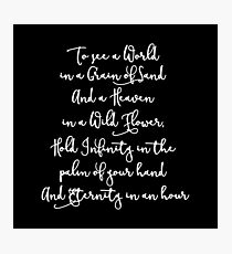 To See The World - William Blake Quote - Auguries of Innocence Fragments Photographic Print