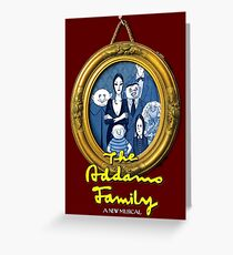The Addams Family Musical Greeting Card