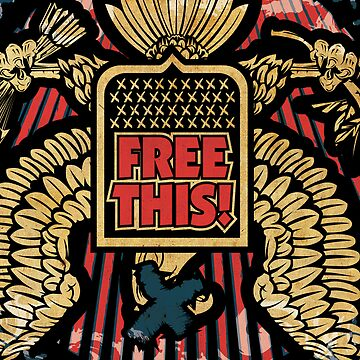 FREE THIS! Poster by srock