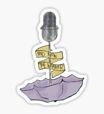 Welcome to Night Vale: And Now The Weather Sticker