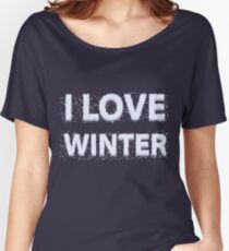I love winter- long sleeves, hoodie Women's Relaxed Fit T-Shirt