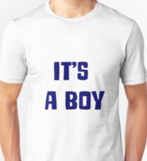 it' a boy T-Shirt
