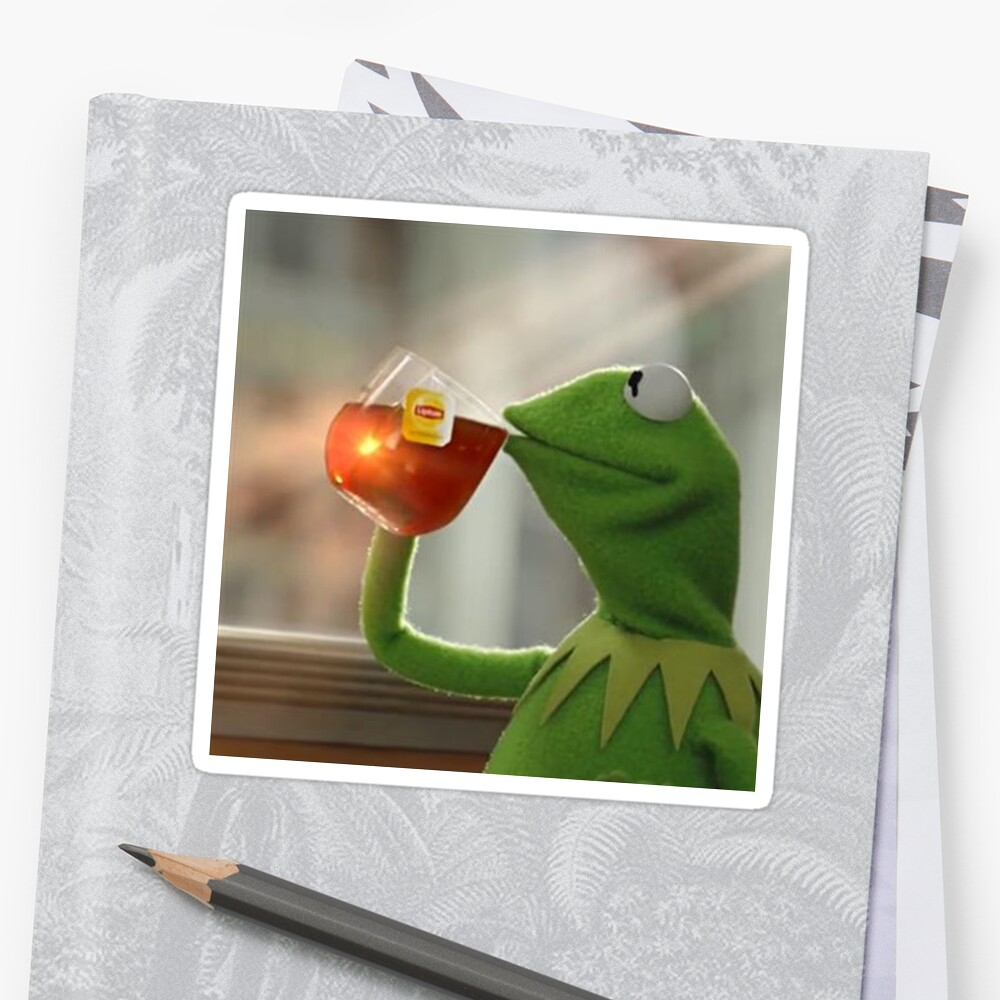 Quot Kermit Sipping Tea Quot Stickers By Sd G Redbubble
